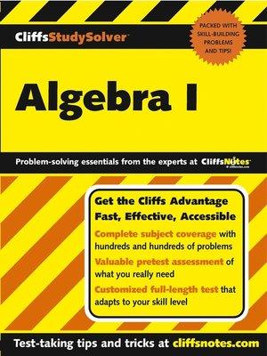 cover image of CliffsStudySolver Algebra I