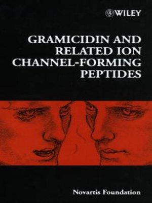 cover image of Gramicidin and Related Ion Channel-Forming Peptides