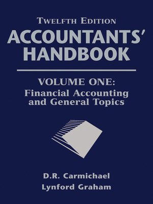 cover image of Accountants' Handbook, Financial Accounting and General Topics