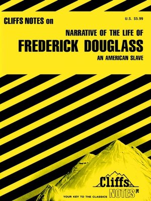 cover image of CliffsNotes on Douglass' Narrative of the Life of Frederick Douglass