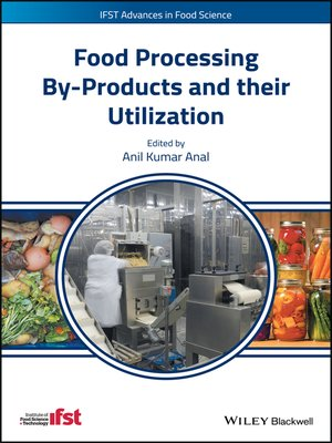 cover image of Food Processing By-Products and their Utilization