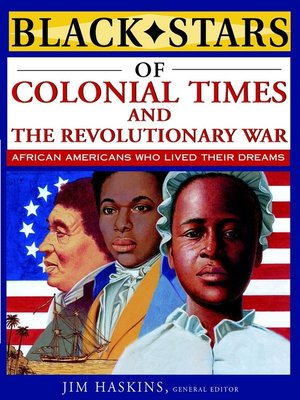 cover image of Black Stars of Colonial and Revolutionary Times