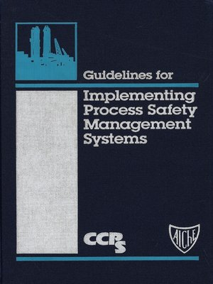 cover image of Guidelines for Implementing Process Safety Management Systems