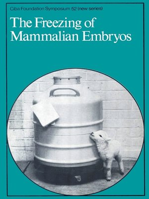 cover image of The Freezing of Mammalian Embryos