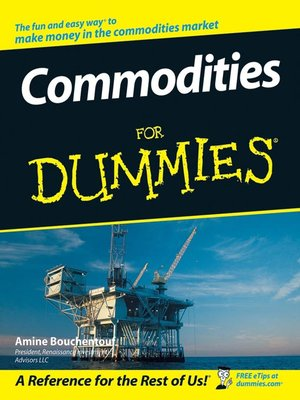 Commodities For Dummies By Amine Bouchentouf 183 Overdrive border=