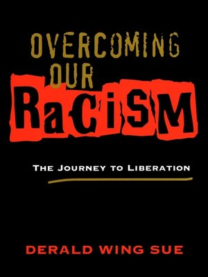 cover image of Overcoming Our Racism