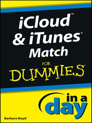 cover image of iCloud and iTunes Match In a Day For Dummies