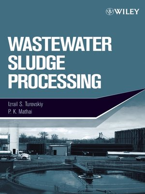 cover image of Wastewater Sludge Processing