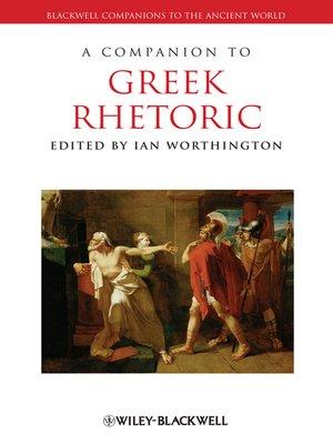 cover image of A Companion to Greek Rhetoric