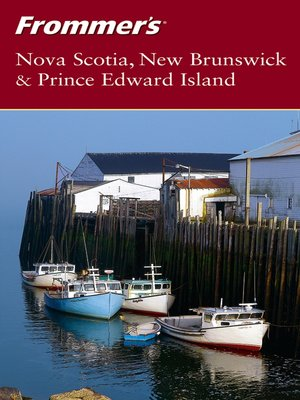 cover image of Frommer'sNova Scotia, New Brunswick & Prince Edward Island