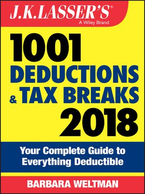 cover image of J.K. Lasser's 1001 Deductions and Tax Breaks 2018