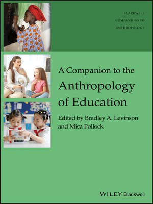 cover image of A Companion to the Anthropology of Education
