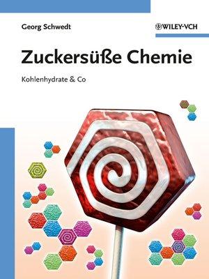 cover image of Zuckersüße Chemie