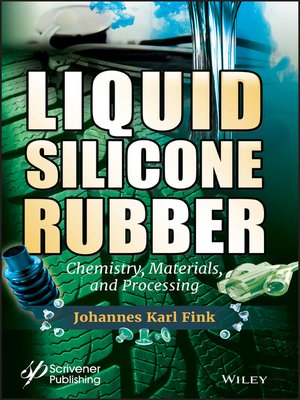 cover image of Liquid Silicone Rubber