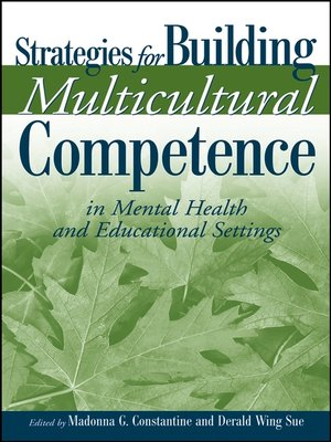 cover image of Strategies for Building Multicultural Competence in Mental Health and Educational Settings
