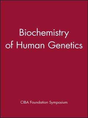 cover image of Biochemistry of Human Genetics