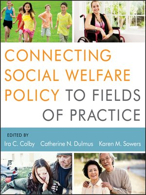 cover image of Connecting Social Welfare Policy to Fields of Practice