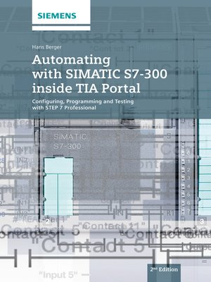 Automating with simatic s7 300 inside tia portal by hans berger automating with simatic s7 300 inside tia portal configuring programming and testing with step 7 professional fandeluxe Images