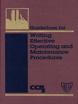 cover image of Guidelines for Writing Effective Operating and Maintenance Procedures