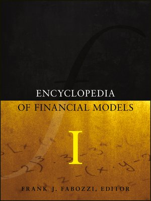 cover image of Encyclopedia of Financial Models, Volume I