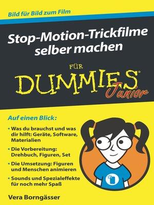 cover image of Stop-Motion-Trickfilme selber machen für Dummies Junior