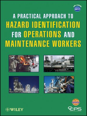 cover image of A Practical Approach to Hazard Identification for Operations and Maintenance Workers