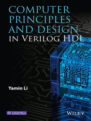 cover image of Computer Principles and Design in Verilog HDL