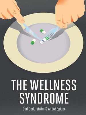 cover image of The Wellness Syndrome