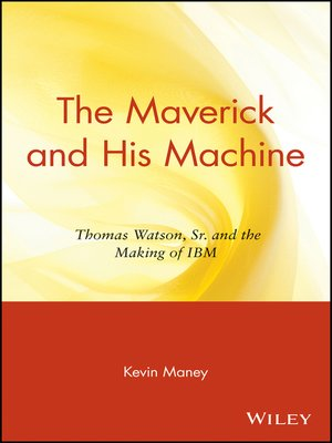 cover image of The Maverick and His Machine