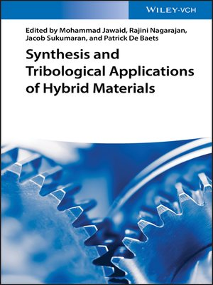cover image of Synthesis and Tribological Applications of Hybrid Materials