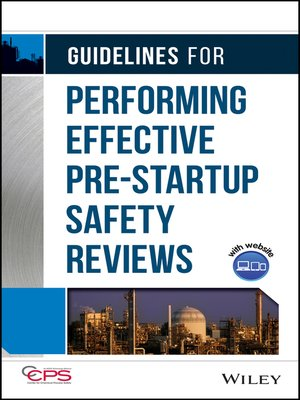 cover image of Guidelines for Performing Effective Pre-Startup Safety Reviews