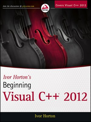 cover image of Ivor Horton's Beginning Visual C++ 2012