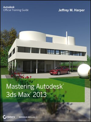 cover image of Mastering Autodesk 3ds Max 2013