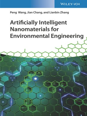 cover image of Artificially Intelligent Nanomaterials for Environmental Engineering