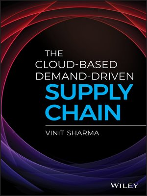 cover image of The Cloud-Based Demand-Driven Supply Chain