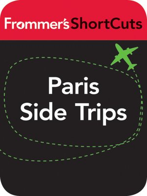 cover image of Paris Side Trips