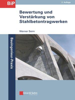 cover image of Bewertung und Verstärkung von Stahlbetontragwerken