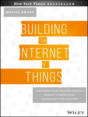 cover image of Building the Internet of Things