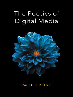 cover image of The Poetics of Digital Media