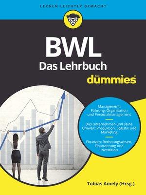 cover image of BWL für Dummies. Das Lehrbuch für Studium und Praxis