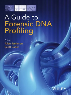 cover image of A Guide to Forensic DNA Profiling