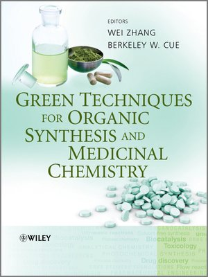 cover image of Green Techniques for Organic Synthesis and Medicinal Chemistry
