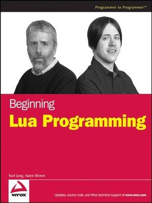 cover image of Beginning Lua Programming