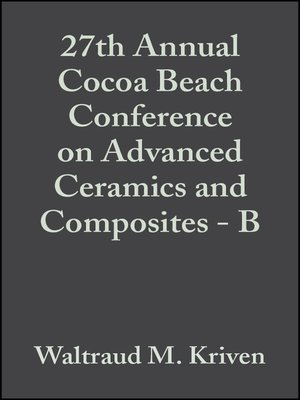 cover image of 27th Annual Cocoa Beach Conference on Advanced Ceramics and Composites--B