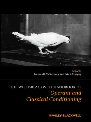 cover image of The Wiley Blackwell Handbook of Operant and Classical Conditioning