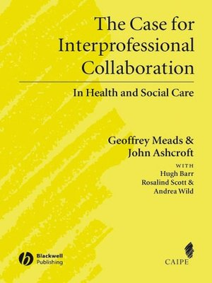 promoting collaborative working between health and social care Inter professional and interagency skills in social  alliances and joint working between health  reducing risk and promoting collaborative.