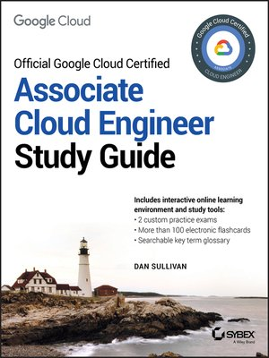 cover image of Official Google Cloud Certified Associate Cloud Engineer Study Guide