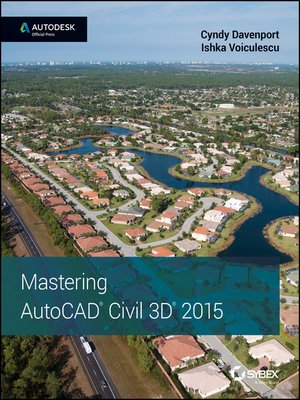 cover image of Mastering AutoCAD Civil 3D 2015