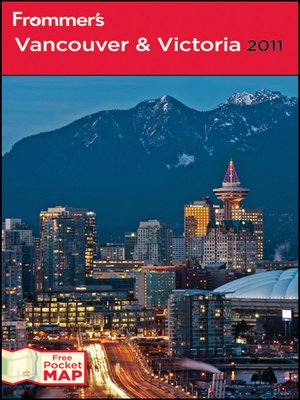 cover image of Frommer's Vancouver and Victoria 2011