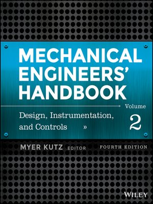 cover image of Mechanical Engineers' Handbook, Design, Instrumentation, and Controls
